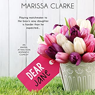 Dear Jane     Animal Attraction              Written by:                                                                                                                                 Marissa Clarke                               Narrated by:                                                                                                                                 Summer Morton                      Length: 3 hrs and 56 mins     Not rated yet     Overall 0.0