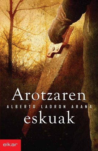 potente para casa Arotzaren eskuak (Libro de Literatura 261) (versión en euskera)