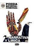 Poesía Medieval comentada.: Narrativa y lírica (Efecto Pigmalión)