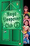 Mega Sleepover 2 (The Sleepover Club) (English Edition)