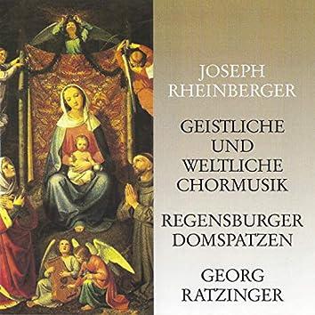 Rheinberger: Geistliche und weltliche Chormusik