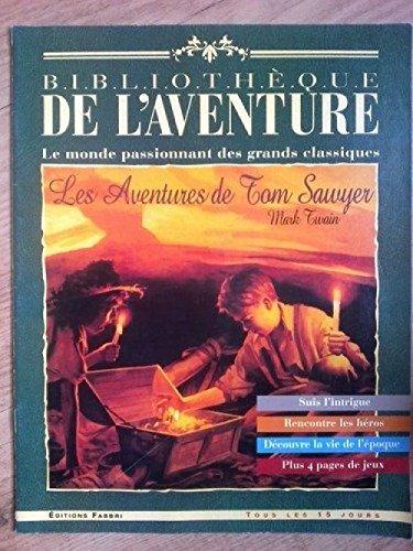 Revue Bibliotheque de l aventure Les aventures de Tom Sawyer