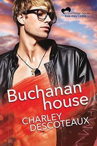 Buchanan House (Buchanan House Love Stories Book 1)