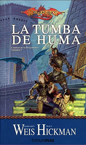 Crónicas de la Dragonlance nº 02/03 La tumba de Huma: Crónicas de la Dragonlance. Volumen 2
