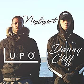 Negligent (feat. Lupo)