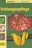 Handbuch Schlangenpflege