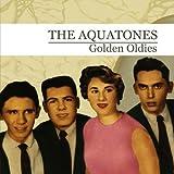 Golden Oldies (The Aquatones) by The Aquatones (2012-05-04)