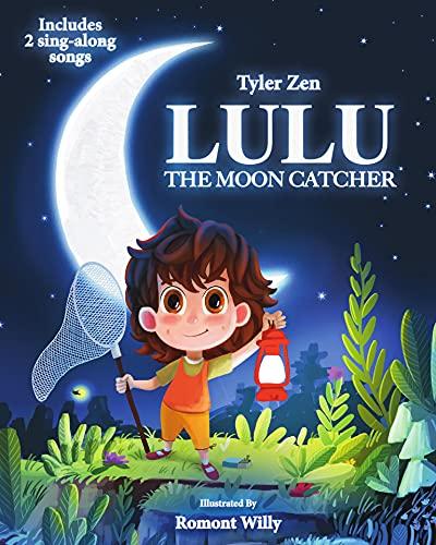 Lulu the Moon Catcher by [Tyler Zen]