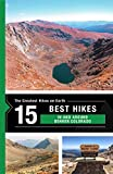 The 15 best hikes in and around Denver, Colorado (The Greatest Hikes on Earth Book 33)