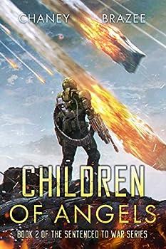 Children of Angels  Sentenced to War Book 2