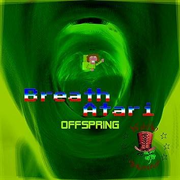 Breath Atari (Offspring)