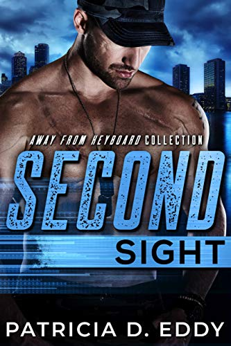 Second Sight: An Away From Keyboard Romantic Suspense Standalone (English Edition)