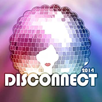 Disconnect 2014