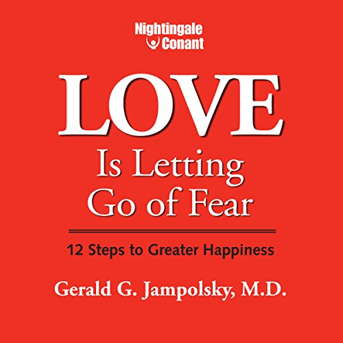 Love Is Letting Go of Fear audiobook cover art