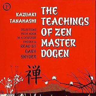 The Teachings of Zen Master Dogen audiobook cover art