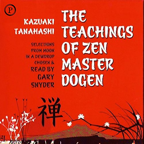 The Teachings of Zen Master Dogen audiobook cover art