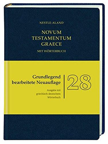 Novum Testamentum Graece (Nestle-Aland) 28. Auflage: mit griechisch-deutschem Wörterbuch