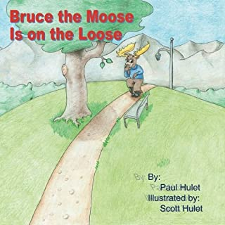 Best the moose is on the loose Reviews