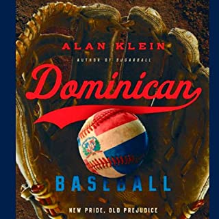 Dominican Baseball: New Pride, Old Prejudice cover art