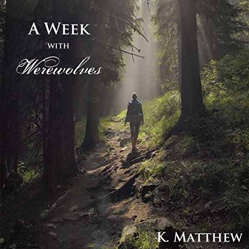 A Week with Werewolves audiobook cover art