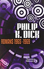 Romans 1965-1969 de Philip K. Dick