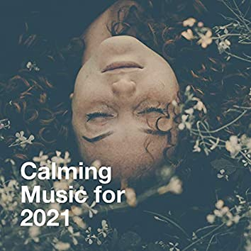 Calming Music For 2021