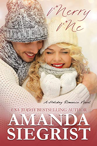 Merry Me (A Holiday Romance Novel Book 1)