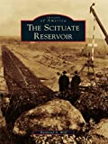 The Scituate Reservoir (Images of America) (English Edition)