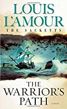 Warrior's Path (Sacketts) (The Sacketts) by Louis L'Amour (31-May-1999) Mass Market Paperback