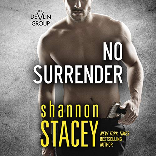 No Surrender Audiobook By Shannon Stacey cover art