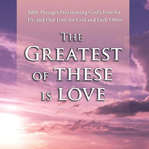 The Greatest of These is Love audiobook cover art