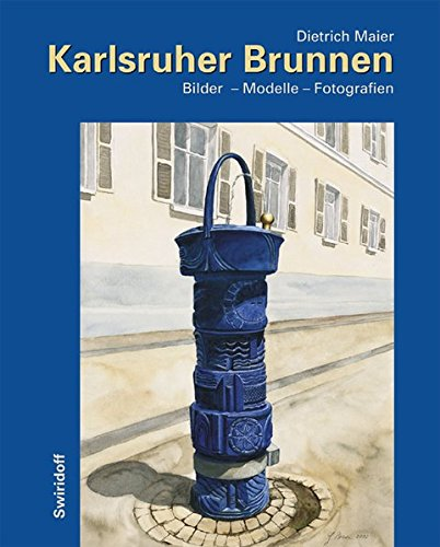 Karlsruher Brunnen: Modelle - Bilder - Fotografien