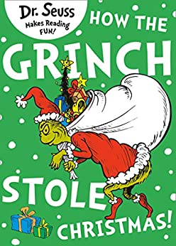 How the Grinch Stole Christmas! by [Dr. Seuss]