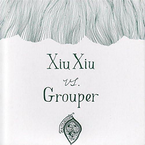 Xiu Xiu feat. Grouper