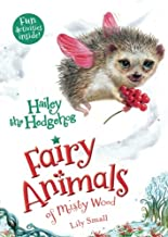 Hailey the Hedgehog: Fairy Animals of Misty Wood