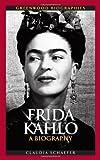 Frida Kahlo: A Biography (Greenwood Biographies) (English Edition)