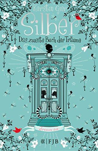 Silber - Das zweite Buch der Träume: Roman: 2