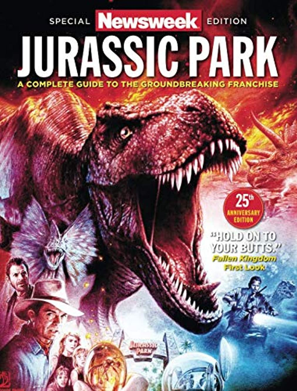 Newsweek Jurassic Park Special Edition: A Complete Guide To The Groundbreaking Franchise