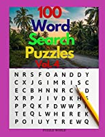 100 Word Search Puzzles Vol. 4