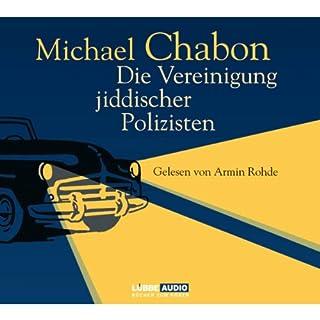 Die Vereinigung jiddischer Polizisten                   Autor:                                                                                                                                 Michael Chabon                               Sprecher:                                                                                                                                 Armin Rohde                      Spieldauer: 7 Std. und 13 Min.     39 Bewertungen     Gesamt 3,8