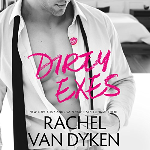 Dirty Exes audiobook cover art