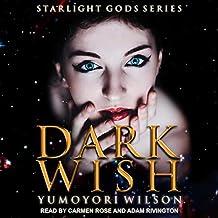Dark Wish: 1 (Starlight Gods)