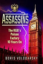 Assassins: The KGB's Poison Factory Ten Years On