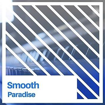 Smooth Paradise