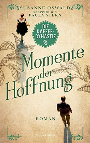 Die Kaffeedynastie - Momente der Hoffnung