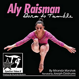 Aly Raisman: Born to Tumble cover art