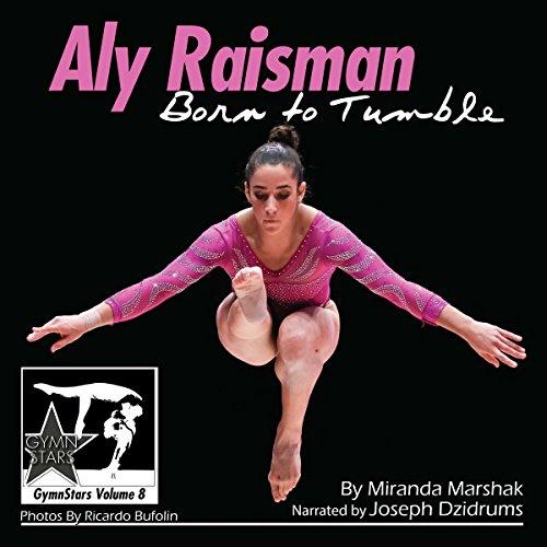 Aly Raisman: Born to Tumble audiobook cover art
