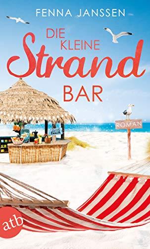 Die kleine Strandbar: Roman