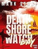 Death on Shorewatch Bay (Lifeguards of Shorewatch Bay Book 1)