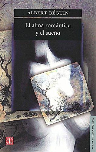 Alma romantica y el sueño, el